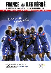 PROGRAMME OFFICIEL DU MATCH FRANCE VS ÎLES FÉROÉ DU 3 SEPTEMBRE 2005